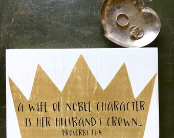 Proverbs 12:4, A Worthy Wife is Her Husband's Crown, Bible Scripture, Handmade Sign, Marriage and Faith