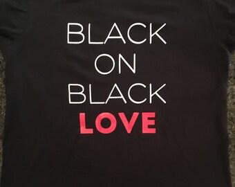 Black on Black Love Tee