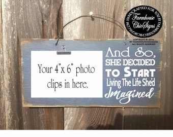and so she started living the life she'd imagined, inspirational, inspirational picture frame, inspirational decor, inspirational sign, 252