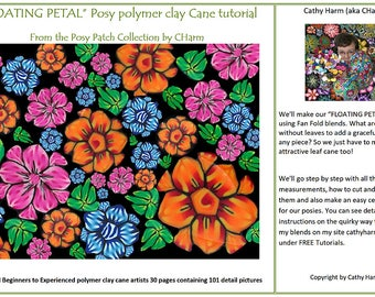 """FLOATING PETAL"""" Posy polymer clay Cane tutorial From the Posy Patch Collection by CHarm"""