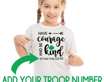 Girl Scout CUSTOM Troop # HAVE COURAGE Design