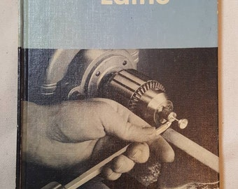 Getting the Most out of your Lathe / Deltacraft Publication / 1954 / L@@K!!