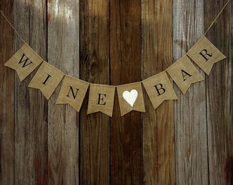 WINE BAR Burlap Banner, Wedding Banner, Engagement Banner, Burlap Bunting, Beverage Table Banner, Drinks Banner, Party Decoration