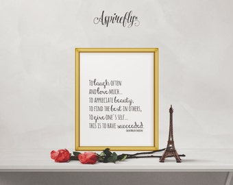 Inspirational Art Wall Quote Ralph Waldo Emerson Laugh Often Love Much Success Print Printable Wall Art Decor Poster Typography Digital