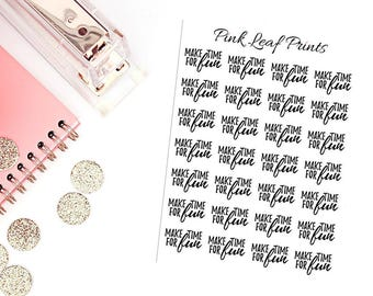 CLEAR | Make Time for Fun | Lettering Planner Stickers | Mini Sheet