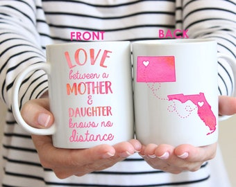 Love Between A Mother & Daughter Knows No Distance.Long Distance Gift.Moving Gift.Gift For Mom.Coffee Mug.Long Distance Coffee Mug.StatesMug