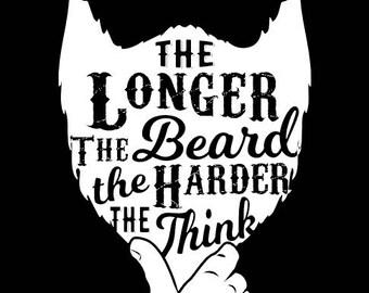 The Longer the Beard - T-Shirt