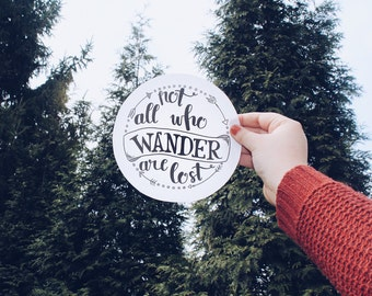 "PRINTABLE Handwritten ""not all who wander are lost"" Original Print"