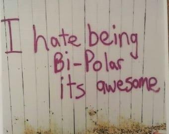 Awesome being bipolar