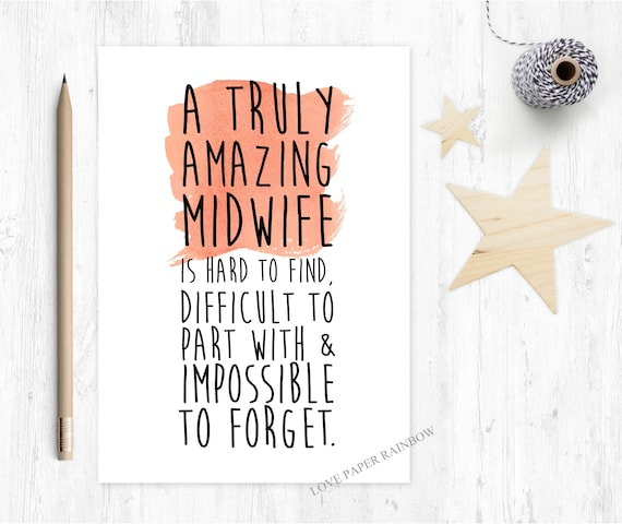 midwife gift midwife card midwife retirement card midwife thank you card a truly amazing midwife is hard to find midwife quote midwife poem