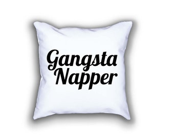 Gangsta Napper - Decorative Pillow - 18 x 18in Pillow - Nursery Pillow - Home Decor