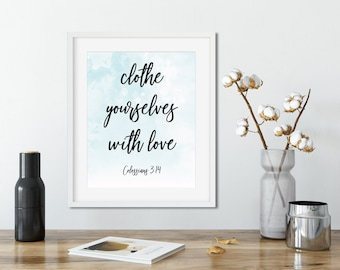 "Bible Printable ""Clothe Yourselves With Love"""