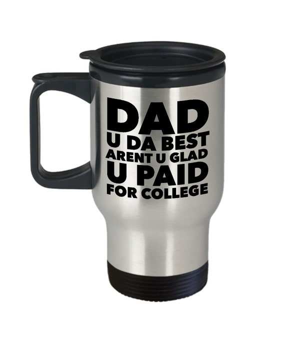 Best dad travel mug  dad u da best travel mug  coffee tea smoothie cup  cool dad mug