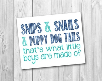 Snips and snails, and puppy dog tails, printable, art, photo prop, instant download, gender reveal
