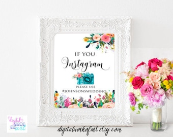 Instagram Wedding Sign, If You Instagram Sign, Floral Wedding Hashtag Sign, Custom Wedding Instagram Sign, Wedding Props Printable Sign