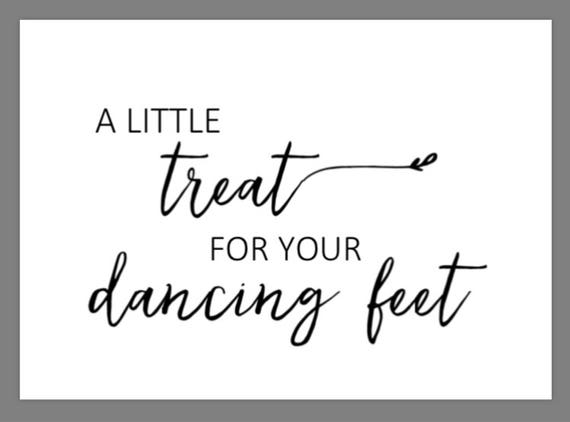 Printable 5x7 A Little Treat For Your Dancing Feet Sign With