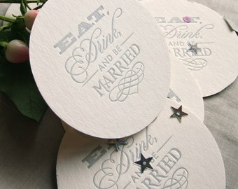 Wedding decor, Wedding favors, table decoration, Wedding Letterpress, Eat drink and be married, drink coaster, set of 6 silver, gift tag