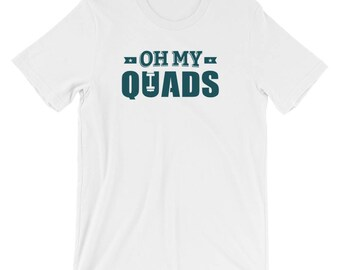 oh my quad - oh my quad tank - oh my quad becky - quads - quads shirt - oh my quads - oh my quad workout - oh my quads shirt