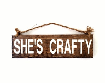 She's Crafty Wood Sign / Gifts for Crafters / Boho Chic Decor / Wall Decor / Gifts for Her / Coworker Gift / DIY Gift