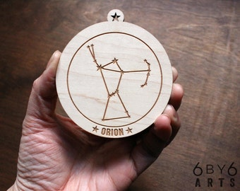 Orion Constellation Ornament - Holiday Ornament - Night Sky Wooden Ornament - We Are Made of Star Stuff -