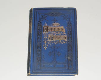 Antique The Mothers' Treasury Vintage Hardcover Book