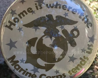 Home is where the Marine Corps, Army, Navy, Air Force, Coast Guard sends us Ornament