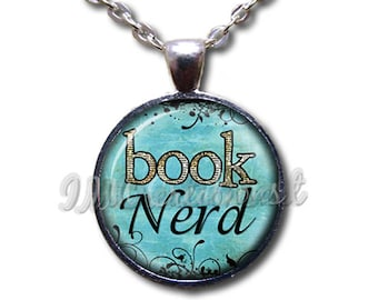 Book Nerd Book Lover Glass Dome Pendant or with Chain Link Necklace WD171