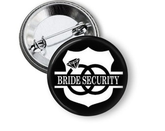 Bride Security Pinback Button, Bachelorette Party Buttons, Vegas Party Pin, Girls Night Out, Hen Night, Hen Party, Bachelorette Party Favors