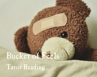 Bucket of Feels Tarot Reading   A Reading for Empaths