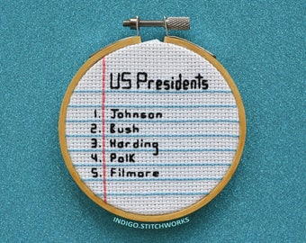 "HIMYM Ranking of US Presidents (by how dirty their names sound) - 3"" Hooped Cross Stitch"