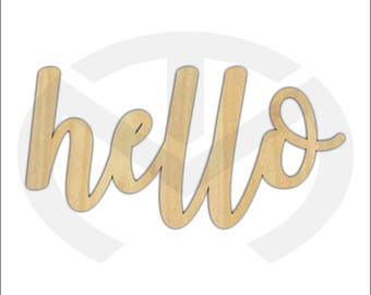 Unfinished Wood Calligraphy Script Word Hello Laser Cut, Large Sizes, Home Decor, Gallery Wall, Family Room, Farmhouse