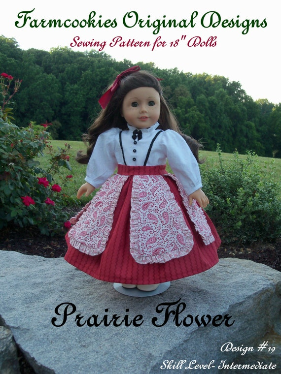 """PRINTED Sewing Pattern/  PRAIRIE FLOWER /   Sewing Pattern Fits American Girl or other 18""""  Dolls"""