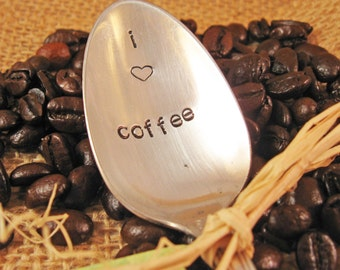 Coffee Spoon - Personalized Spoon - Coffee lovers spoon -  Vintage spoon - I love coffee - Custom hand stamped spoon - Coffee Lover spoon