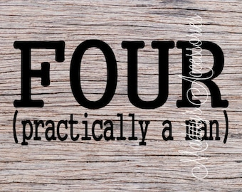 Iron on decal - Four - Practically A Man - baby / child clothing accessory
