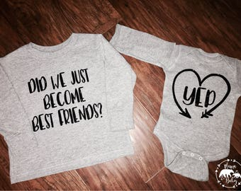 Big Sister Shirt, Big Sister Bodysuit, Big Sister Outfit, Did we just become best friends Shirt, yep shirt, Big Sister Bodysuit