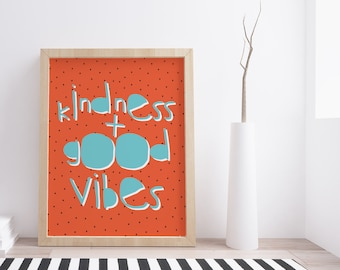Printable Nursery Decor Motivational Art Print African Print Instant Download Wall Art Kindness Good Vibes Posters  prints for baby gift