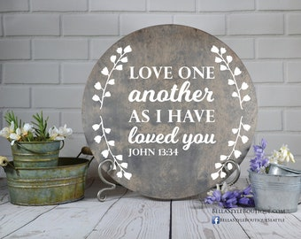 Love One Another Round Wood Sign 12""