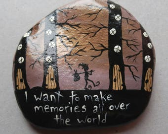Inspirational Stone, 'I want to make memories all over the world' Painted Rock, Hobbit travel, Hand Made