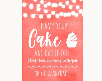 Coral Watercolour Lights Have Your Cake & Eat It Too Personalised Wedding Sign