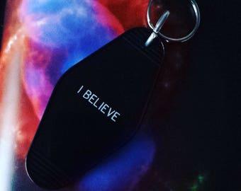 Retro Keychain - I Believe