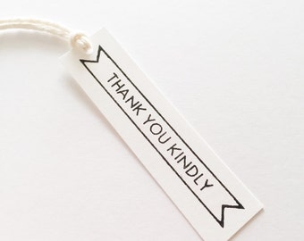 THANK YOU KINDLY Pennant Gift Tag
