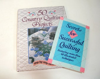 50 Country Quilting Projects and Secrets for Successful Quilting, Vintage Book