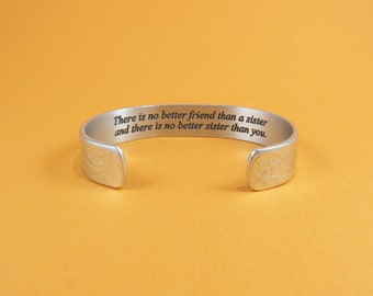 Sister Gift ~There is no better friend than a sister and there is no better sister than you.~ Birthday Gift / Graduation Gift ~ Message Cuff