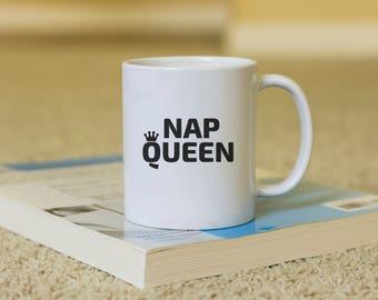 Nap queen Coffee Mug, funny mug, gift for him, Novelty Mug, Best gift , Unique Mug, coffee mug gift,Funny Coffee Cup