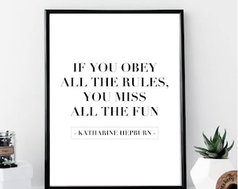 If You Obey All the Rules, You Miss All the Fun Print // Minimal // Fashion // Typography // Scandinavian // Quote // Office