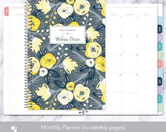 MONTHLY PLANNER | 2018 2019 no weekly view | choose your start month | 12 month calendar monthly tabs personalized | yellow grey floral