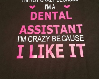 Dental Assistant Tee