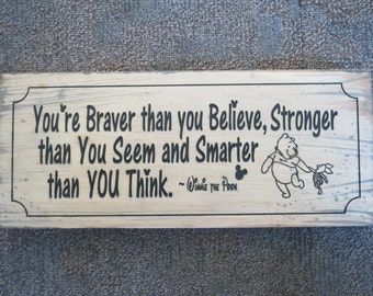 Disney inspired sign, Winnie the Pooh quote, Inspirational sign