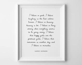Audrey Hepburn Quote, Motivational Quotes, Audrey Hepburn Wall Art, Fashion Quotes, Download Wall Art, I Believe In Pink