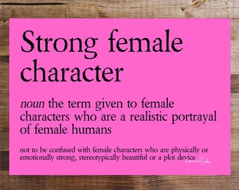 Strong Female Character Definition | Printable Digital Download | Funny Feminist Bookworm Art Print Gift  | Fandom Geekery Bookish Gift
